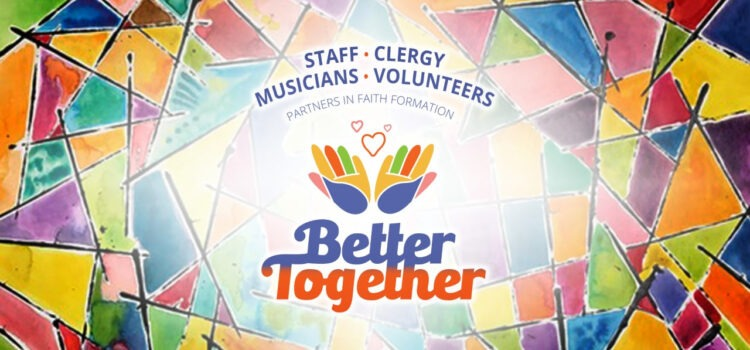 Better Together   March 13
